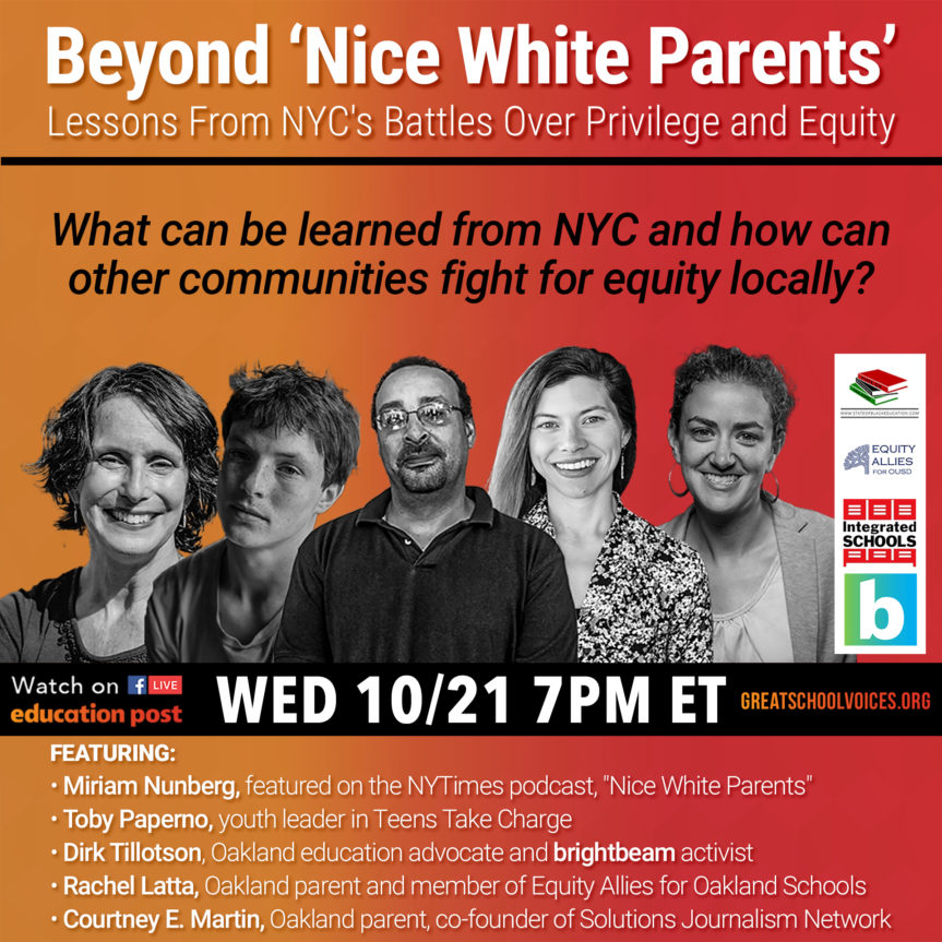 Beyond 'Nice White Parents' A Conversation on Privilege, Power and School Equity