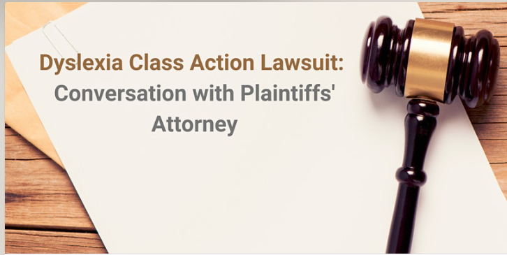 Getting to Reading; A Discussion with Decoding Dyslexia on the Class Action Suit in Berkeley and How the Settlement will Help Children there and Elsewhere